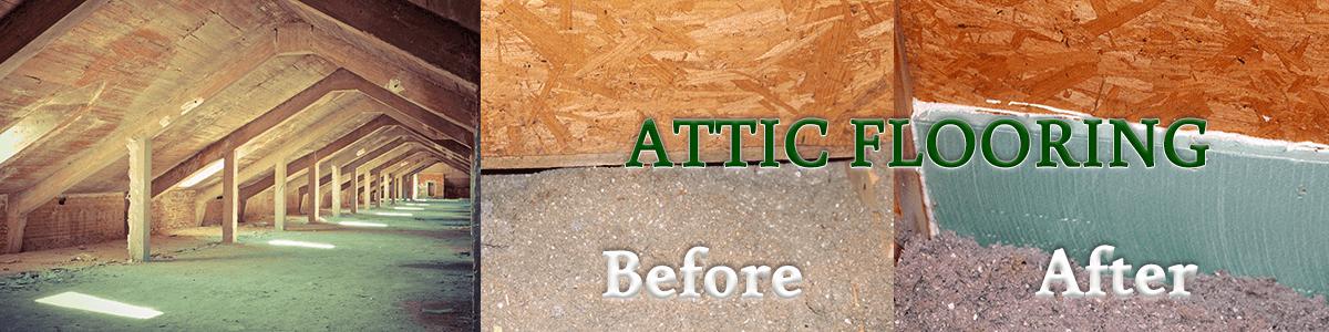 Attic Flooring - Insulation